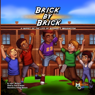 Brick by Brick: A Snippet of the Life of Booker T. Washington Cover Image