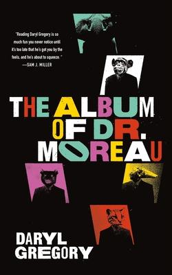 The Album of Dr. Moreau Cover Image