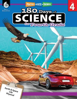 180 Days of Science for Fourth Grade: Practice, Assess, Diagnose (180 Days of Practice) Cover Image