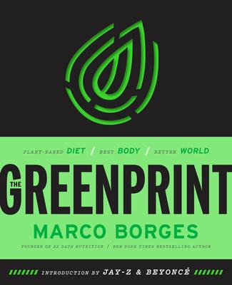 The Greenprint: Plant-Based Diet, Best Body, Better World Cover Image