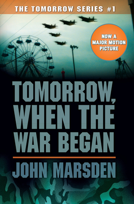Tomorrow, When the War Began (Tomorrow #1): When The War Began Cover Image