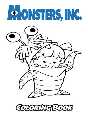 Monsters, Inc Coloring Book: Coloring Book for Kids and Adults, Activity Book with Fun, Easy, and Relaxing Coloring Pages Cover Image