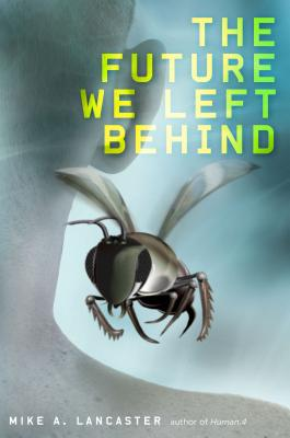 The Future We Left Behind Cover