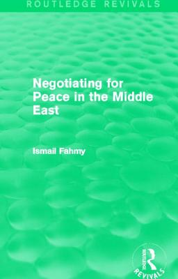 Negotiating for Peace in the Middle East (Routledge Revivals) Cover Image