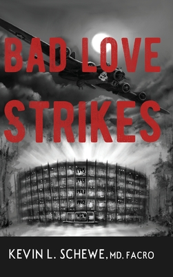 Cover for Bad Love Strikes