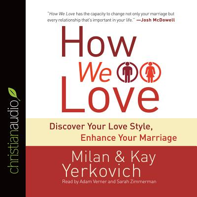 How We Love: Discover Your Love Style, Enhance Your Marriage Cover Image