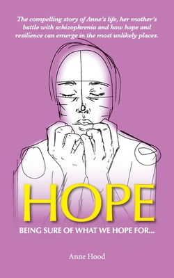 Hope: Being sure of what we Hope for ... Cover Image