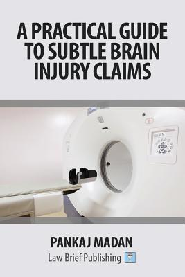 A Practical Guide to Subtle Brain Injury Claims Cover Image
