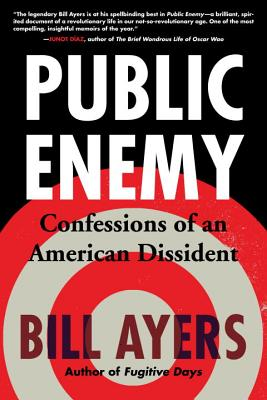 Public Enemy: Confessions of an American Dissident Cover Image