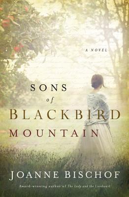 Sons of Blackbird Mountain (Blackbird Mountain Novel #1) Cover Image