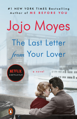 The Last Letter from Your Lover: A Novel Cover Image