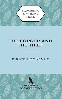 The Forger and the Thief: Wingspan Pocket Edition Cover Image