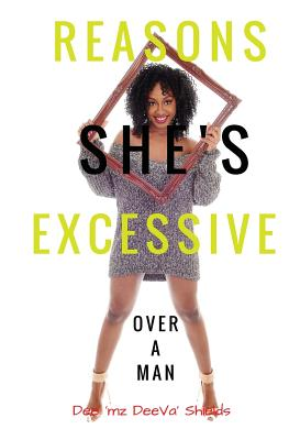 Reasons: She's Excessive Over a Man Cover Image