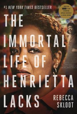 The Immortal Life of Henrietta Lacks (Movie Tie-In Edition) Cover Image