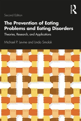 The Prevention of Eating Problems and Eating Disorders: Theories, Research, and Applications Cover Image