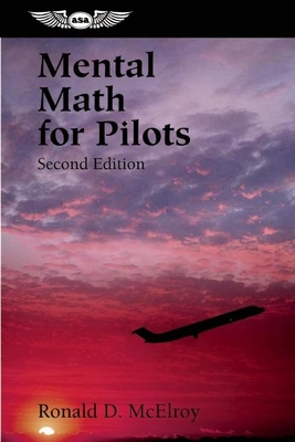 Mental Math for Pilots: A Study Guide (Professional Aviation) Cover Image
