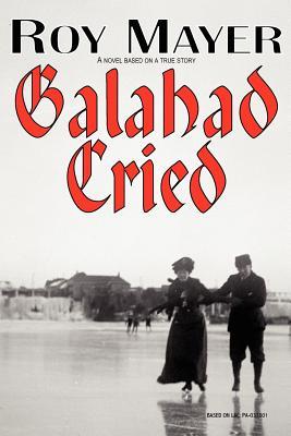 Galahad Cried Cover