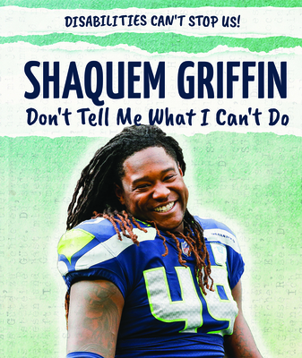 Shaquem Griffin: Don't Tell Me What I Can't Do Cover Image