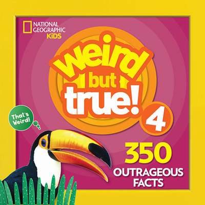 Weird But True 4: Expanded Edition Cover Image