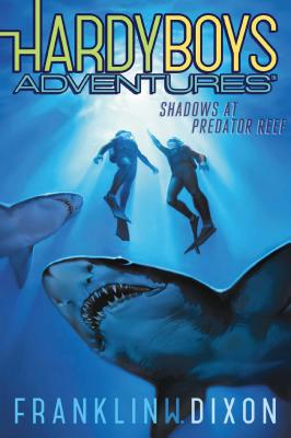 Shadows at Predator Reef (Hardy Boys Adventures #7) Cover Image