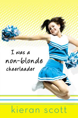 I Was a Non-Blonde Cheerleader Cover Image