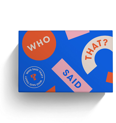 Who Said That?: A game of quotes  430 cards Cover Image