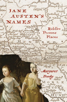 Jane Austen's Names: Riddles, Persons, Places Cover Image