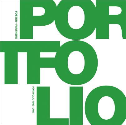 Foster + Partners Portfolio: 1967-2017 Cover Image