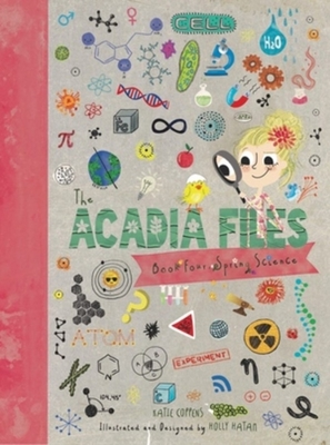 The Acadia Files: Book Four, Spring Science Cover Image