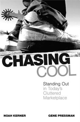 Chasing Cool: Standing Out in Today's Cluttered Marketplace Cover Image