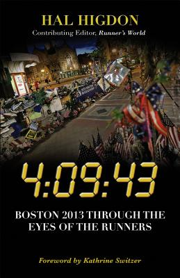 4:09:43: Boston 2013 Through the Eyes of the Runners Cover Image