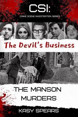 The Devil's Business: The Manson Murders (Csi: Crime Scene Investigation #1) Cover Image