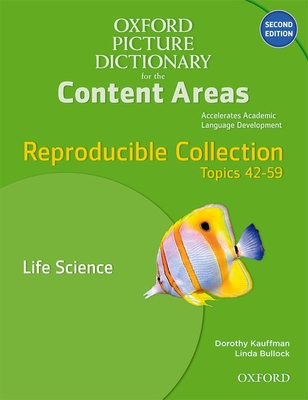 Oxford Picture Dictionary for the Content Areas Reproducible: Life Science Cover Image