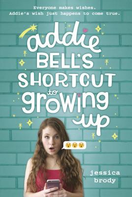 Addie Bell's Shortcut to Growing Up Cover