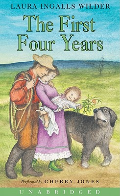 The First Four Years (Little House #9) Cover Image