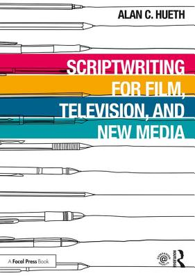 Scriptwriting for Film, Television and New Media Cover Image