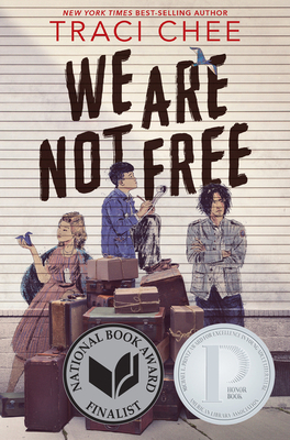 We Are Not Free Cover Image
