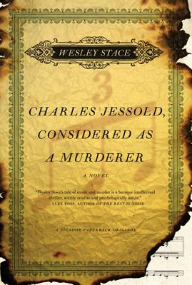 Charles Jessold, Considered as a Murderer: A Novel Cover Image