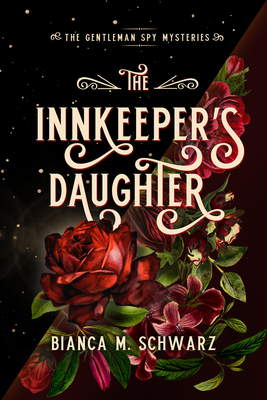 The Innkeeper's Daughter (The Gentleman Spy Mysteries #1) Cover Image