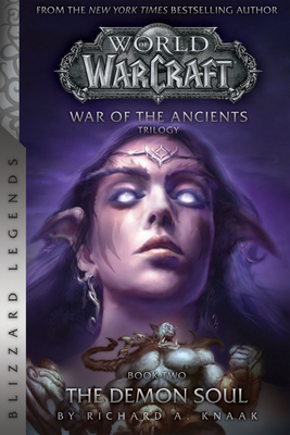 Warcraft: War of the Ancients #2: The Demon Soul cover image