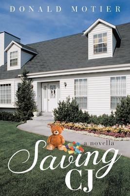 Saving CJ: A novella Cover Image