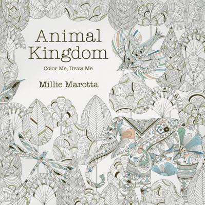 Animal Kingdom Color Me Draw Millie Marotta Adult Coloring Pages