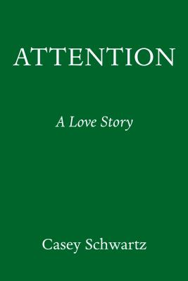 Attention: A Love Story Cover Image