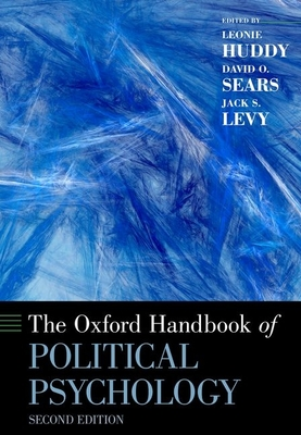 The Oxford Handbook of Political Psychology: Second Edition (Oxford Handbooks) Cover Image