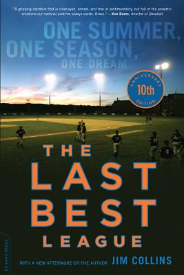 The Last Best League, 10th anniversary edition: One Summer, One Season, One Dream Cover Image