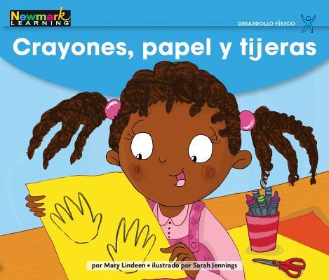 Crayones, Papel Y Tijeras Leveled Text Cover Image