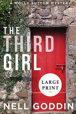 The Third Girl: (Molly Sutton Mysteries 1) LARGE PRINT Cover Image