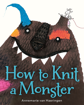 How to Kill a Monster by Annamarie van Haeringen