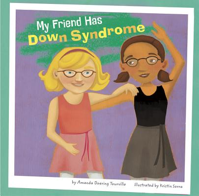 My Friend Has Down Syndrome Cover