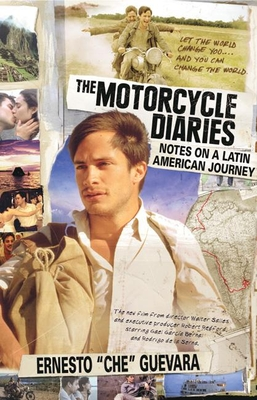 The Motorcycle Diaries: Notes on a Latin American Journey Cover Image